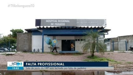 Hospital de Paraíso fica com sala de parto fechada por falta de médico pediatra