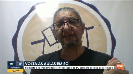 Sindicato dos trabalhadores de SC comenta decisão de retomada