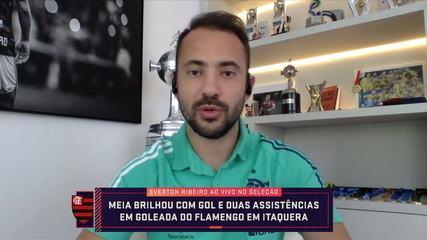 """Destaque na goleada contra o Corinthians, Everton Ribeiro participa do Seleção: """"Muito agradecido"""""""