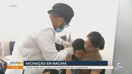 Campanha de Vacinação de Macapá atinge duas metas e encerra na sexta-feira (30)