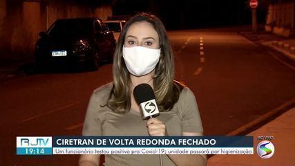 Ciretran de Volta Redonda suspende serviços após funcionário testar positivo para Covid-19