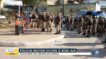 Polícia Militar ocupa o bairro de Bom Juá, em Salvador, após tiroteio entre bandidos