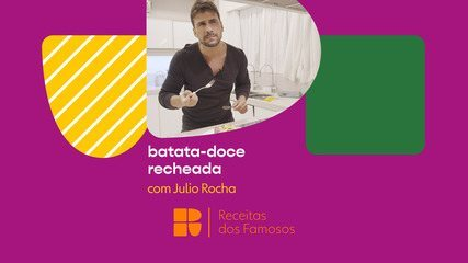 Julio Rocha ensina a fazer batata-doce recheada