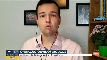 Ouvidos Moucos: Justiça aceita denúncia contra 13 envolvidos