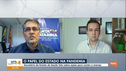 Secretário de Estado da Saúde de SC fala sobre ações para conter o avanço da pandemia