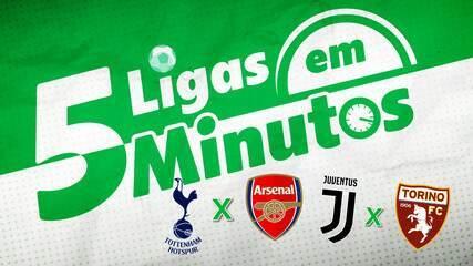5 ligas em 5 minutos: Davi x Golias em Turim e clássico londrino com Tottenham líder