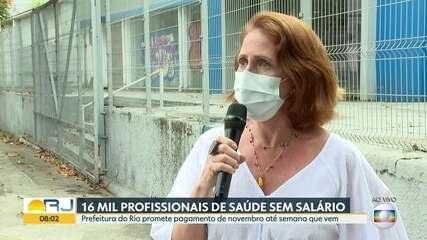 16 mil profissionais da saúde municipal do Rio estão sem receber