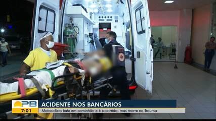 Motociclista bate em caminhão e é socorrido, mas morre, em João Pessoa