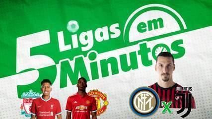5 ligas em 5 minutos: United x Liverpool pela liderança, e Milan de olho em Inter x Juve