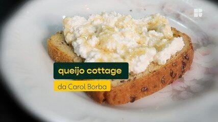 Carol Borba ensina receita de queijo cottage