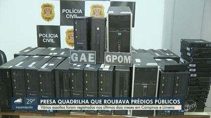 Quadrilha que roubava prédios públicos em Campinas e Limeira é presa
