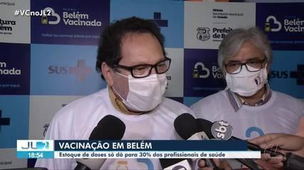 Vacinas em Belém são suficientes para imunizar apenas 30% dos profissionais da saúde