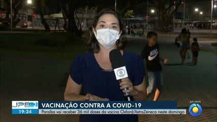 Paraíba recebe 36 mil doses da vacina de Oxford neste domingo (24)
