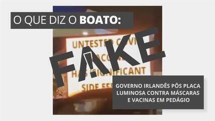 É #FAKE que governo irlandês colocou placa luminosa contra máscaras e vacinas em pedágio