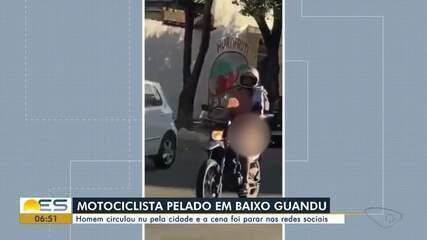 Homem foi flagrado andando de moto pelado em Baixo Guandu