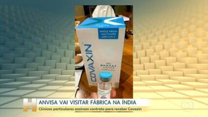 Técnicos da Anvisa vão inspecionar fábrica da farmacêutica indiana Bharat Biotech