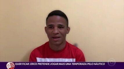 Erick fala que pretende jogar mais uma temporada com o Náutico