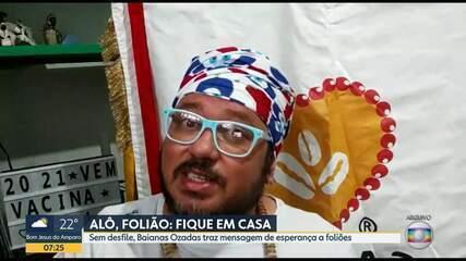 Sem desfile, Baianas Ozadas traz mensagem de esperança a foliões
