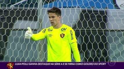 Luan Polli se destaca na campanha do Sport na Série A