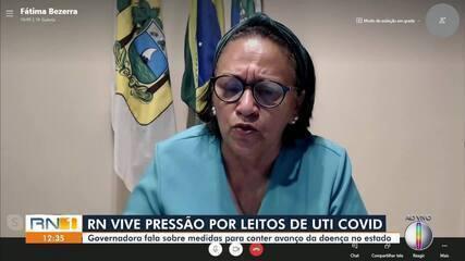 Governadora do RN fala sobre medidas para conter avanço da Covid-19