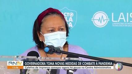 Governadora do RN toma novas medidas de combate à pandemia