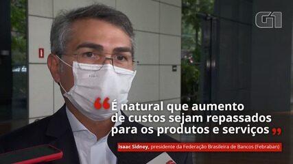 VÍDEO: Presidente da Febraban aponta encarecimento do crédito