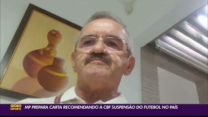 Ministério Público vai recomendar à CBF a paralisação do futebol