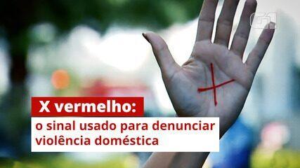 X vermelho: o sinal usado para denunciar violência doméstica
