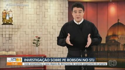 Caso padre Robson: apuração de suposto pagamento de propina a juízes é encaminha ao STJ