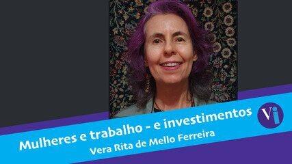 Mulheres e trabalho - e investimentos