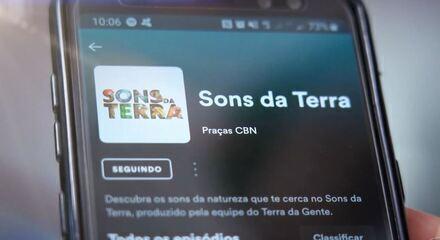 Conheça o podcast 'Sons da Terra' do Terra da Gente