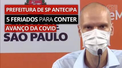 Prefeitura de SP antecipa 5 feriados para conter avanço da Covid na cidade