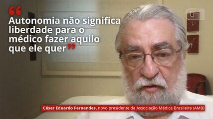 VÍDEO: 'Autonomia não significa liberdade para o médico fazer aquilo que ele quer', diz presidente da AMB