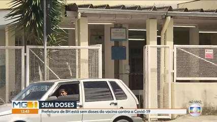 Prefeitura de Belo Horizonte disse que está sem doses de vacina contra a Covid-19
