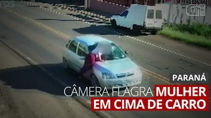 VÍDEO: Mulher cai e fica ferida após ser flagrada em cima de carro em movimento no Paraná