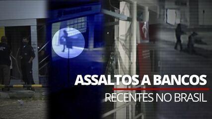 Veja série de ataques a bancos cometidos recentemente no Brasil