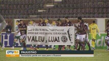 Paulistão: Ferroviária perde de virada em casa para o Guarani