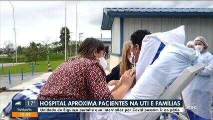Hospital de SC aproxima pacientes internados na UTI de suas famílias