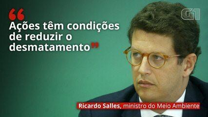 VÍDEO: Ricardo Salles afirma que 'ações têm condições de reduzir o desmatamento'