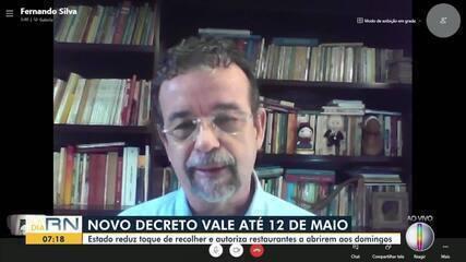 Governo do RN fala sobre novo decreto que vale até o dia 12 de maio