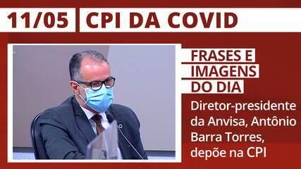 CPI da Covid: Diretor-presidente da Anvisa, Antônio Barra Torres, depõe na CPI da Covid