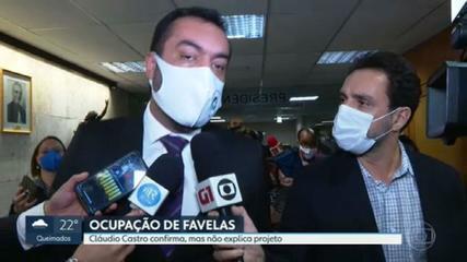 Cláudio Castro confirma que fará ocupação de favelas, mas não explica projeto