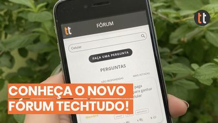 Apresentação do novo fórum TechTudo