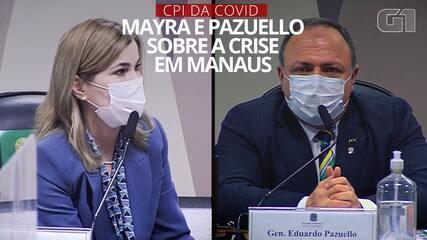 CPI da Covid: O que disseram Pazuello e Mayra sobre a crise de oxigênio no Amazonas