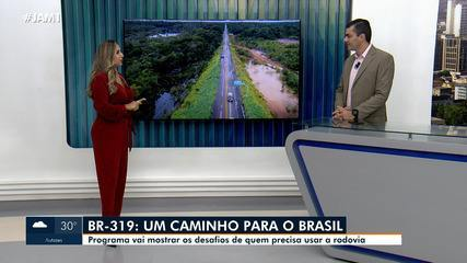 Rede Amazônica apresenta programa especial sobre a BR-319