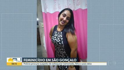 Polícia procura homem que matou namorada a facadas e atacou também a família dela, em São Gonçalo
