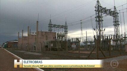 Senado discute MP que abre caminho para privatização da Eletrobras
