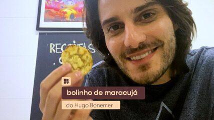 Hugo Bonemer ensina a fazer bolinho de maracujá