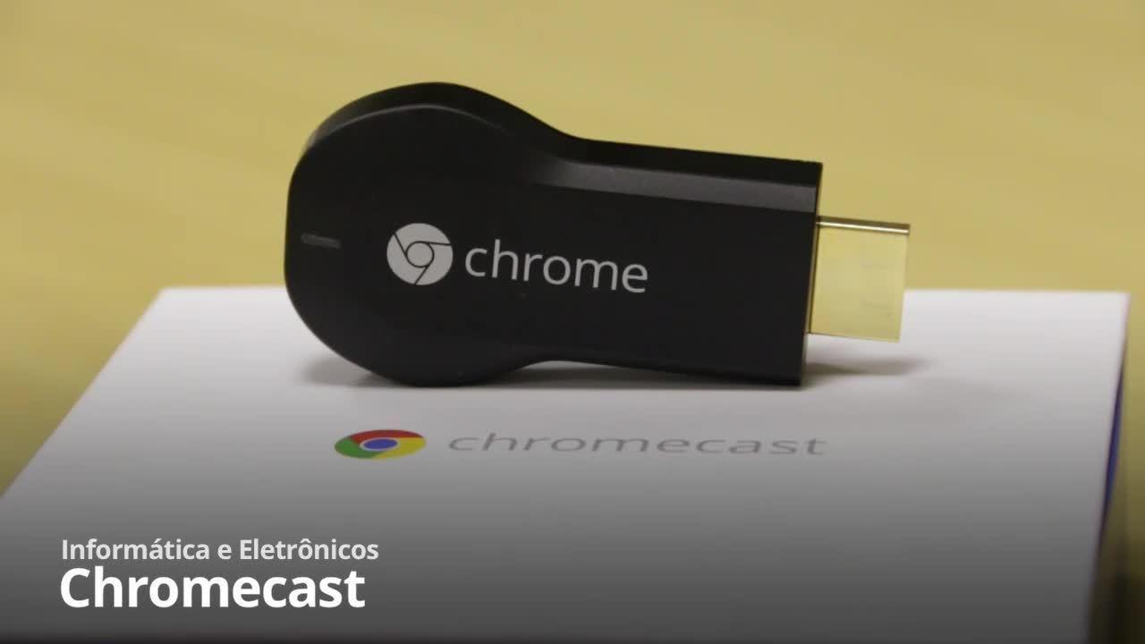 Testamos o Chromecast 1: veja o vídeo com as impressões