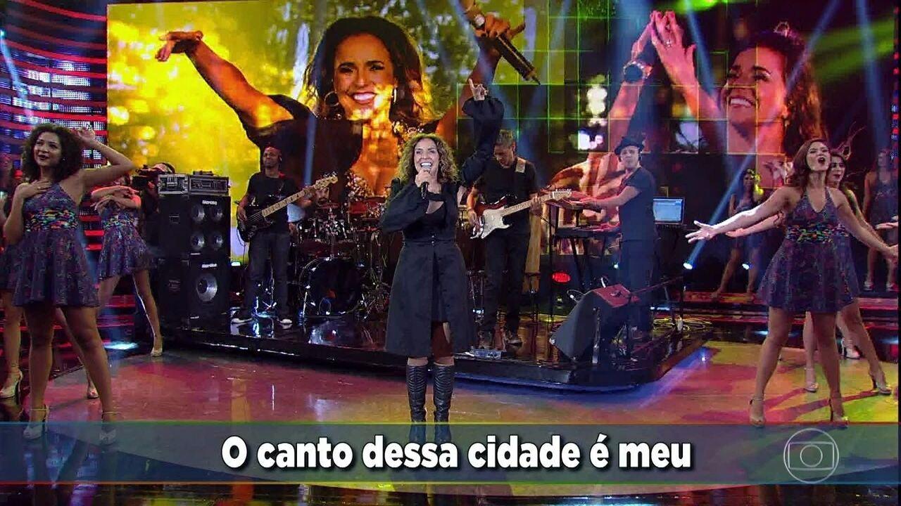 Daniela Mercury canta 'O Canto da Cidade'